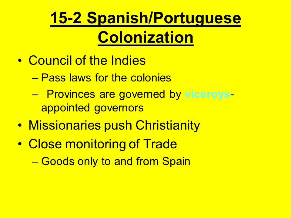 15-2 Spanish/Portuguese Colonization