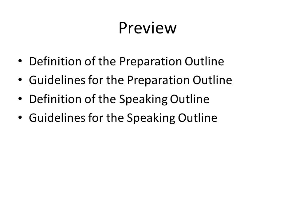 Preview Definition of the Preparation Outline