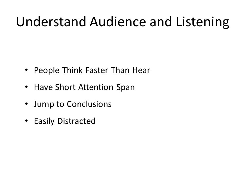 Understand Audience and Listening
