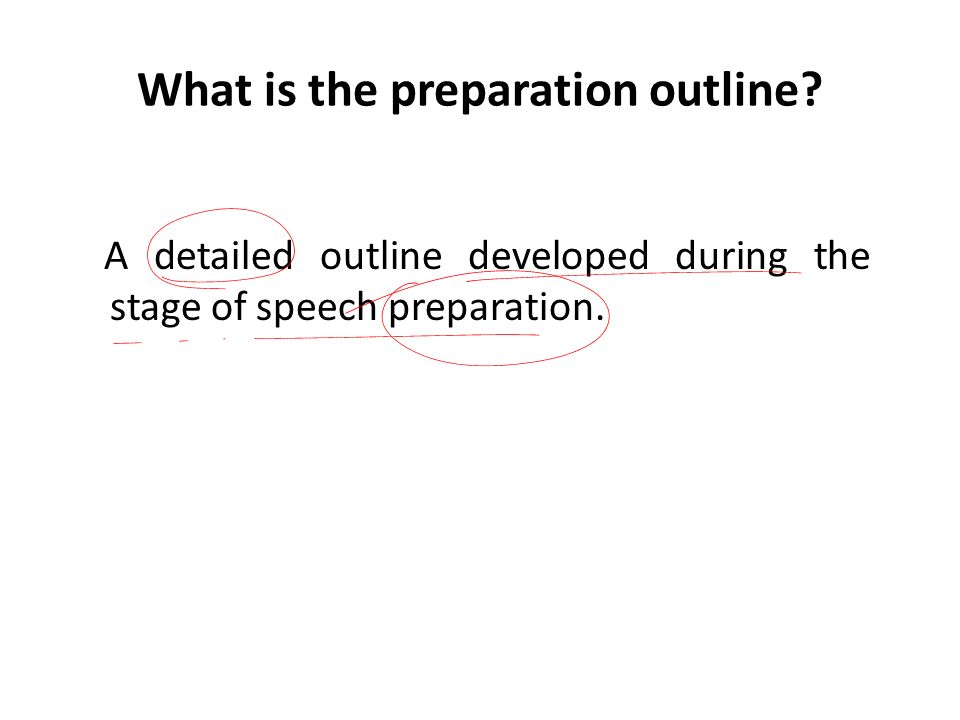 What is the preparation outline