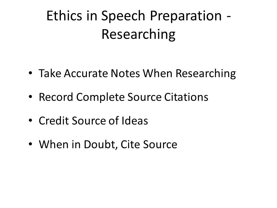 Ethics in Speech Preparation - Researching