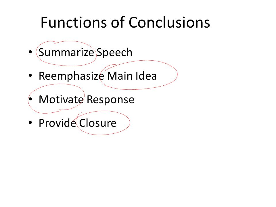 Functions of Conclusions