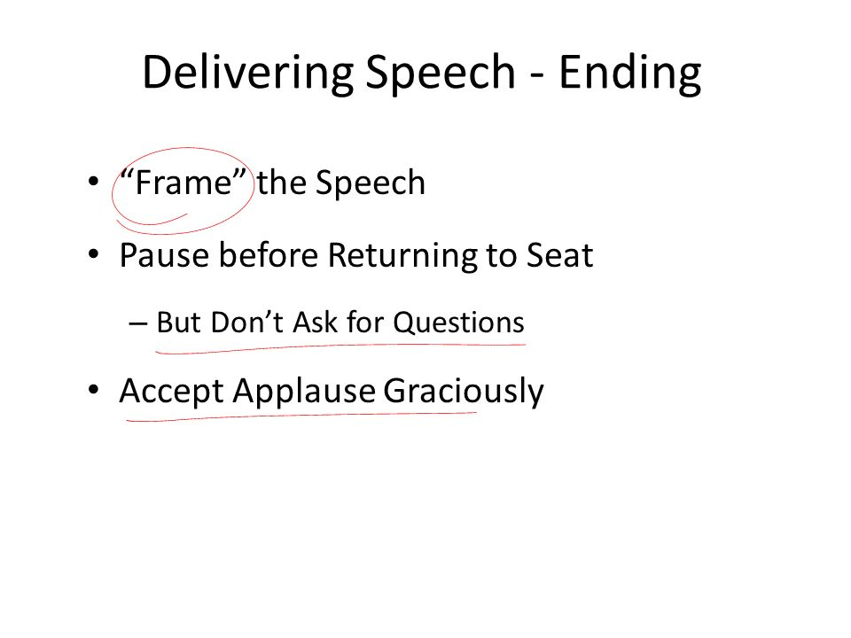 Delivering Speech - Ending