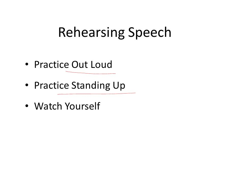 Rehearsing Speech Practice Out Loud Practice Standing Up