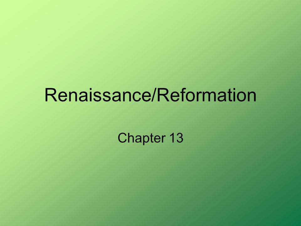 Renaissance/Reformation