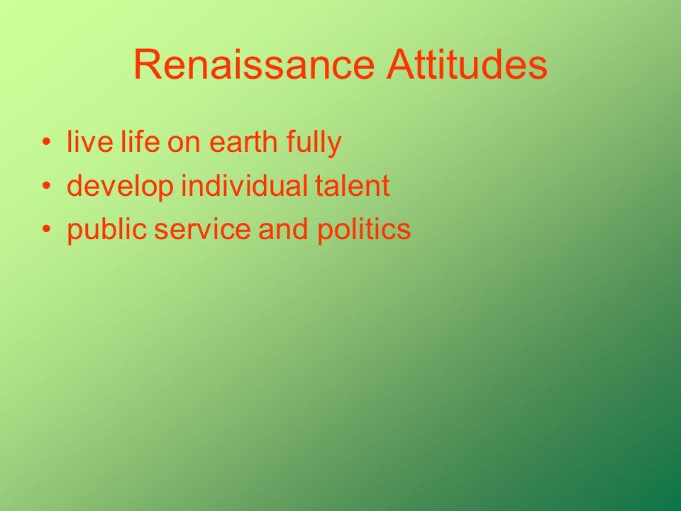 Renaissance Attitudes