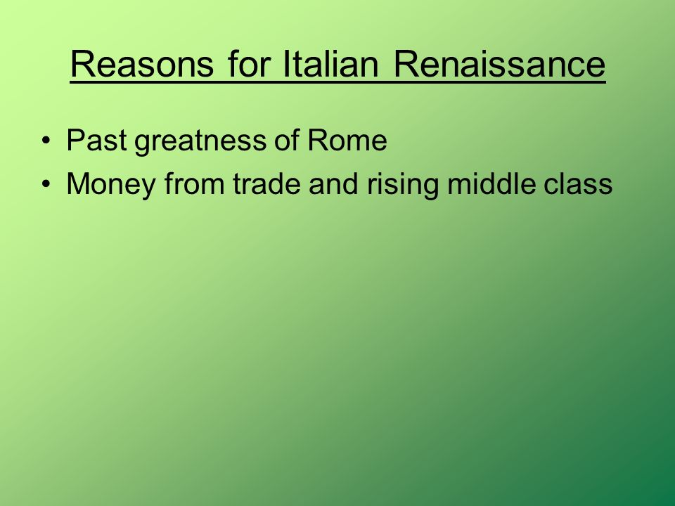 Reasons for Italian Renaissance