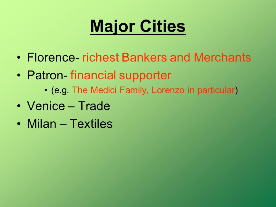 Major Cities Florence- richest Bankers and Merchants