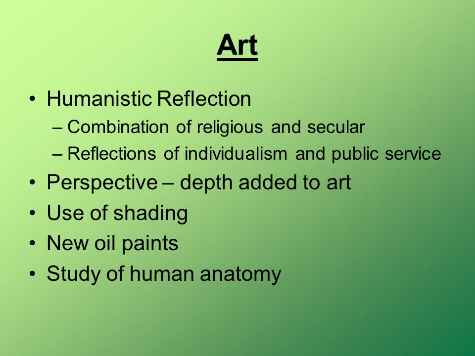 Art Humanistic Reflection Perspective – depth added to art