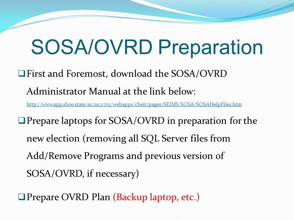 SOSA/OVRD Preparation