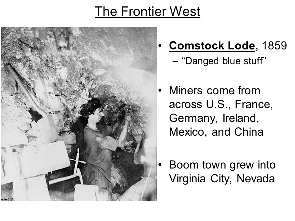 The Frontier West Comstock Lode, 1859