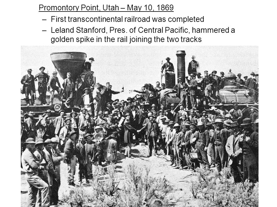 Promontory Point, Utah – May 10, 1869