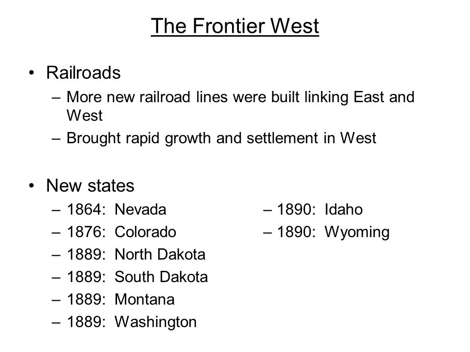 The Frontier West Railroads New states