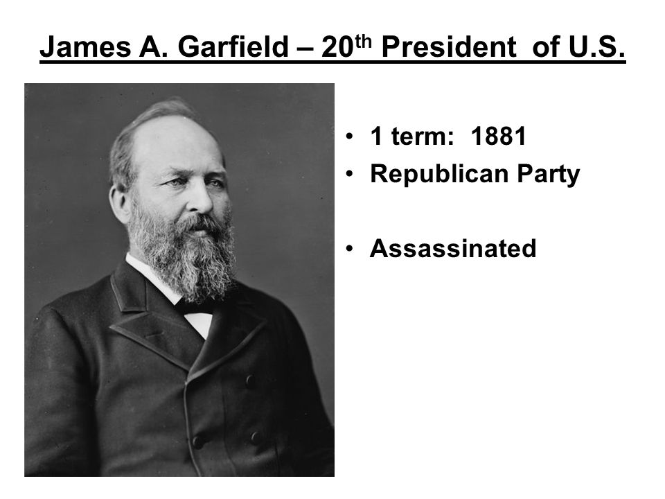 James A. Garfield – 20th President of U.S.