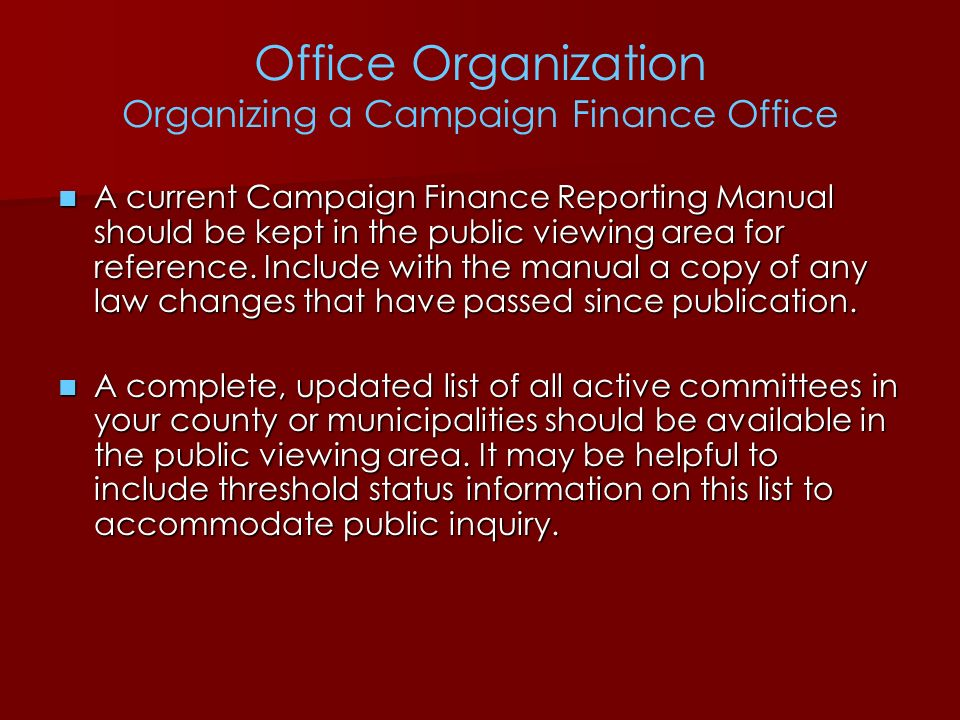Office Organization Organizing a Campaign Finance Office
