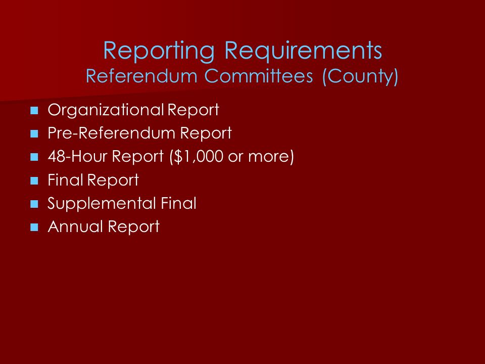 Reporting Requirements Referendum Committees (County)