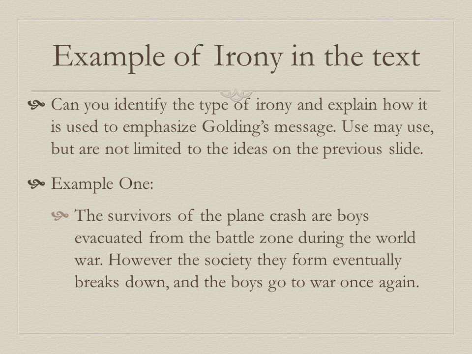 Aim: How does Golding use irony in Lord of the Flies to emphasize ...