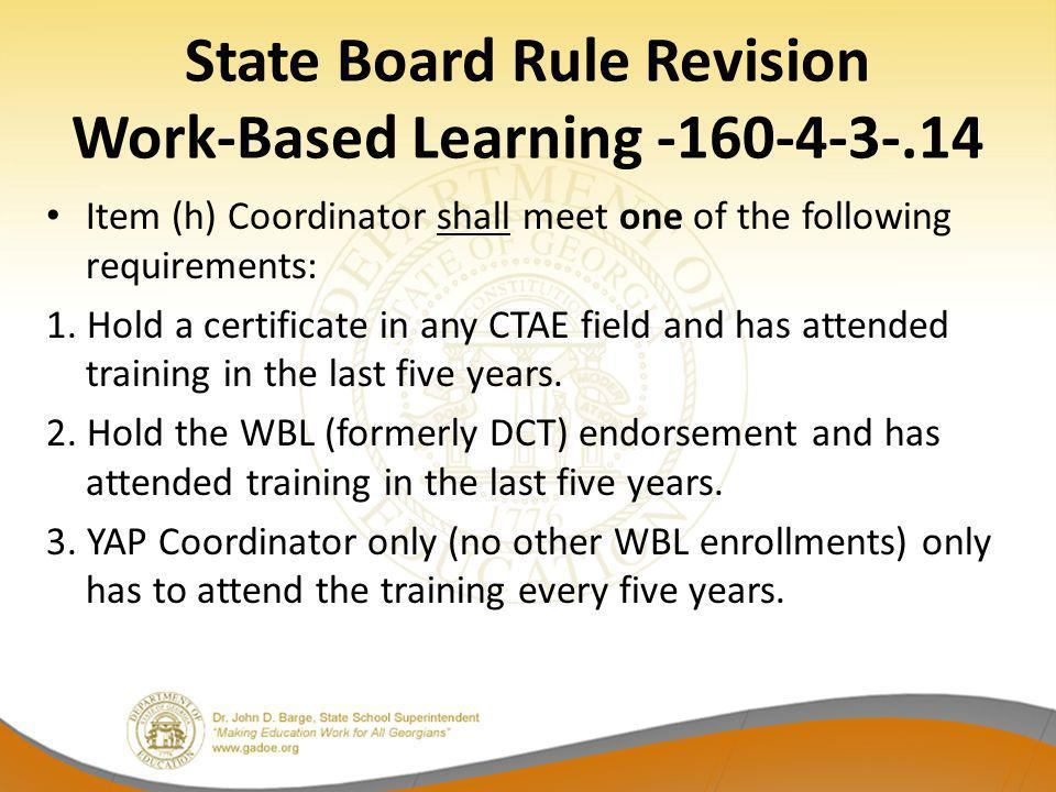 State Board Rule Revision Work-Based Learning -160-4-3-.14