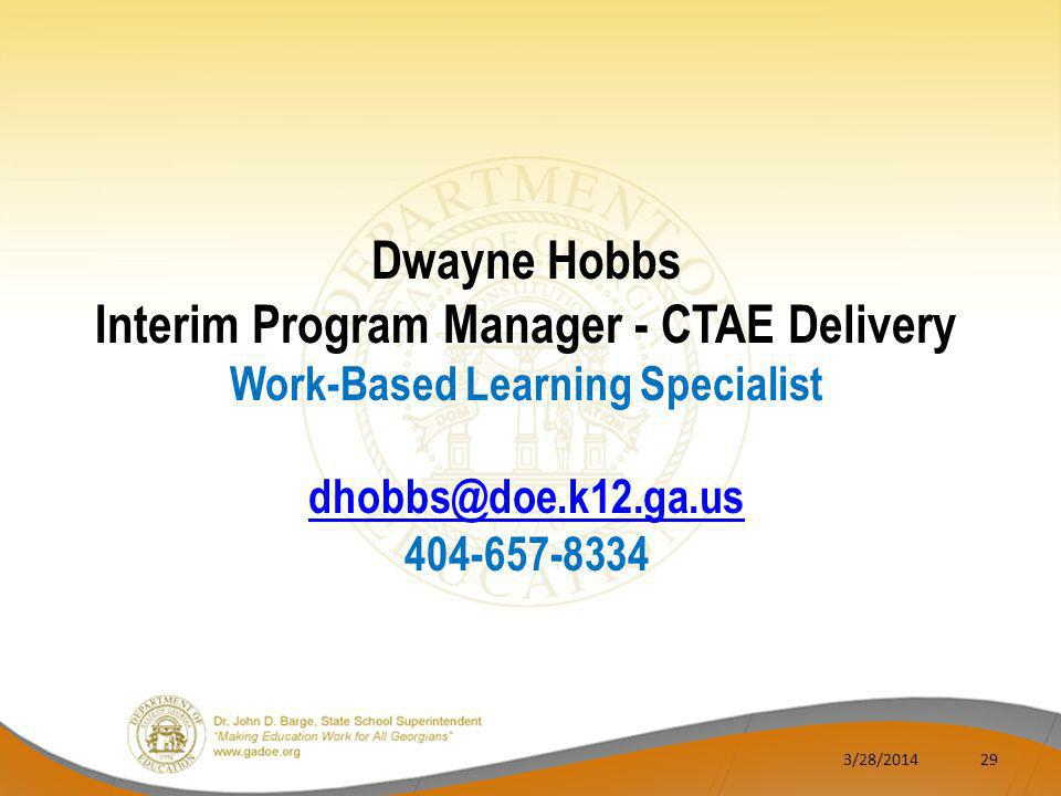 Interim Program Manager - CTAE Delivery Work-Based Learning Specialist