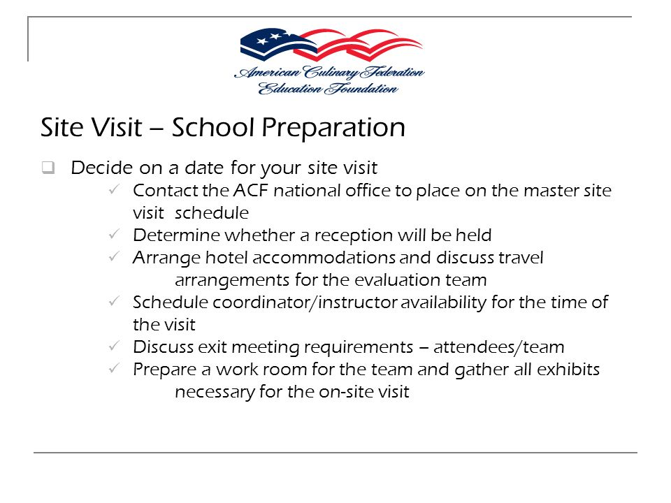 Site Visit – School Preparation