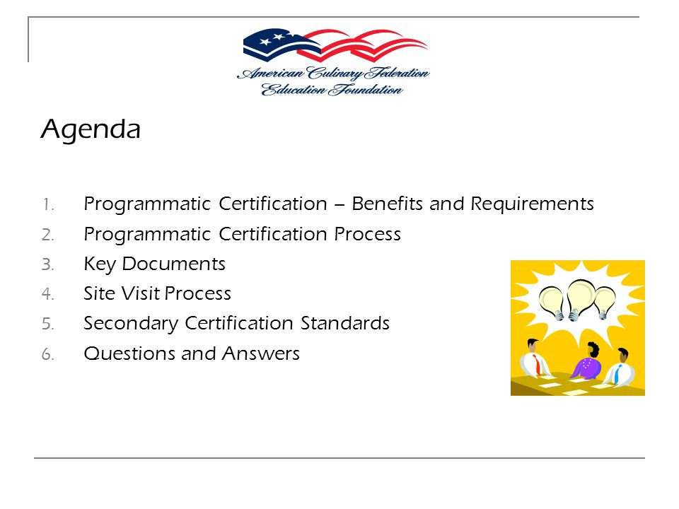 Agenda Programmatic Certification – Benefits and Requirements