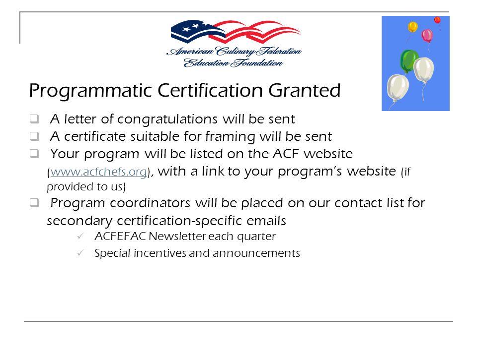 Programmatic Certification Granted