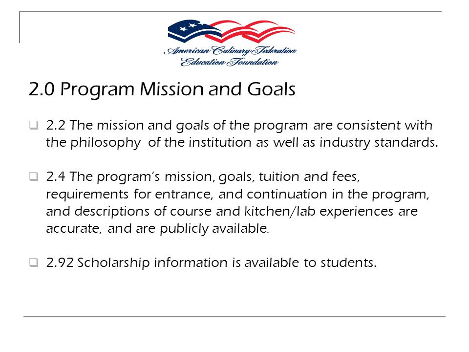 2.0 Program Mission and Goals
