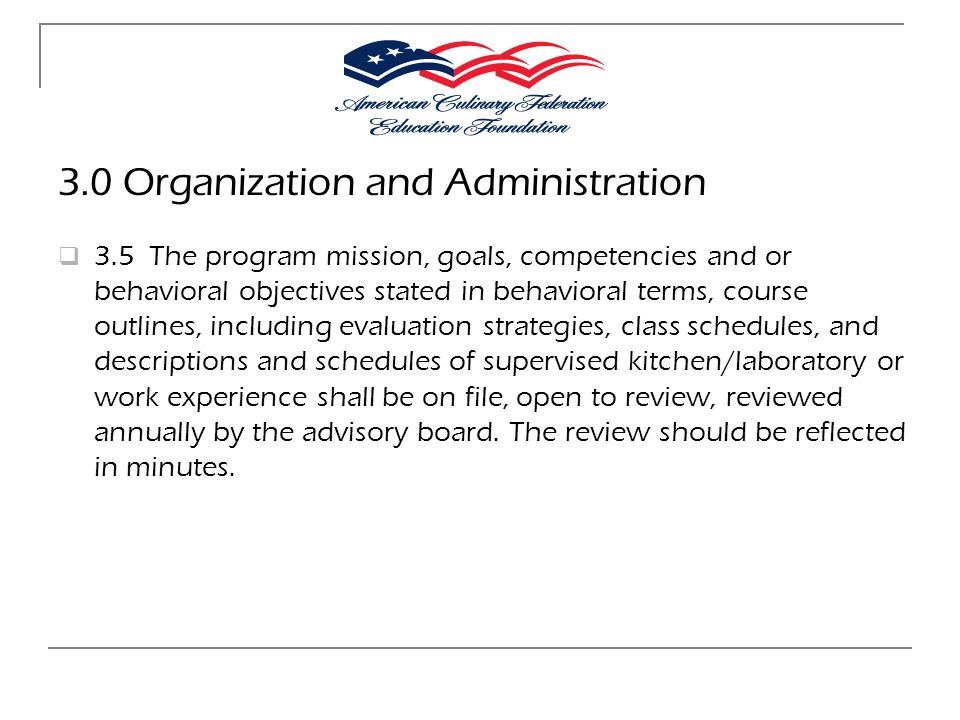 3.0 Organization and Administration