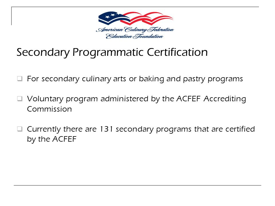 Secondary Programmatic Certification