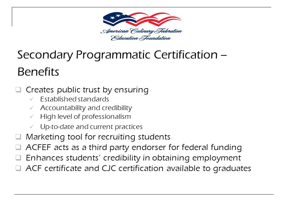 Secondary Programmatic Certification – Benefits