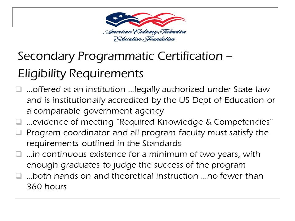Secondary Programmatic Certification – Eligibility Requirements