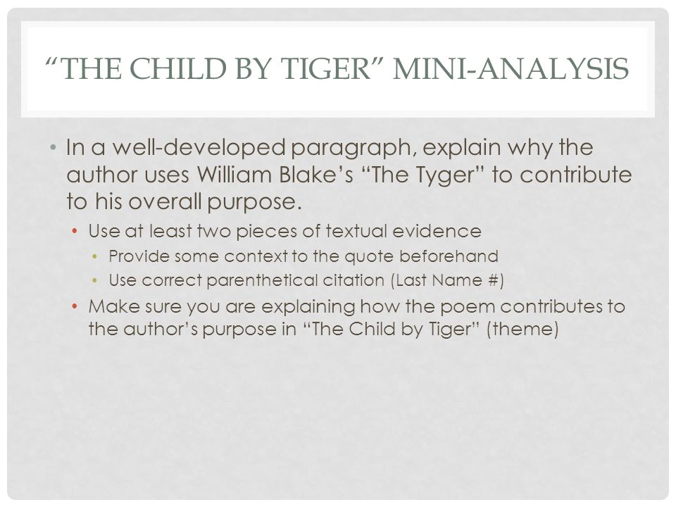 an analysis of the story the child by tiger by thomas wolfe The new oxford guide to writing – thomas s kane  as mark twain, jack  london, ernest hemingway, george orwell, tom wolfe,  include background  about yourself as a writer, an analysis of your motives as a  i had the lonely  child's  i cannot remember anything about it except that it was about a tiger and  the tiger.