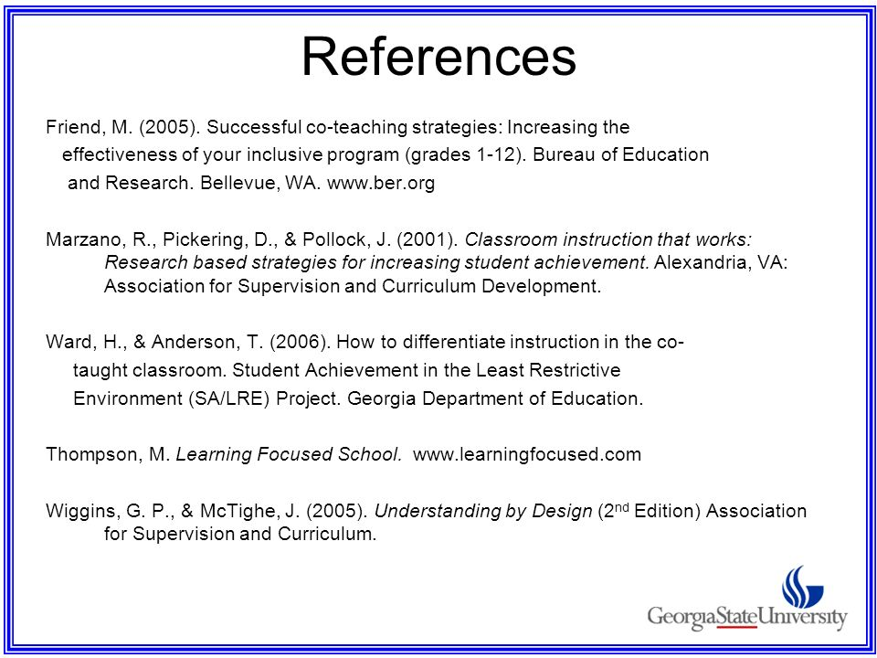 References Friend, M. (2005). Successful co-teaching strategies: Increasing the.