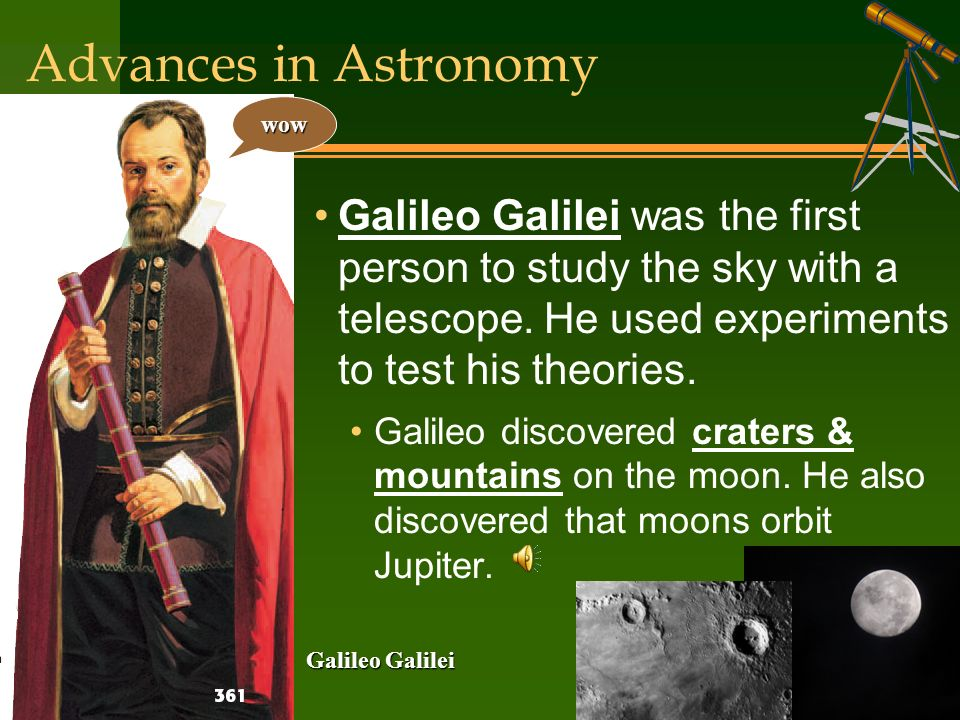 the ideas and theories introduced by galileo galilei Galileo wrote about the scientific method, a way of figuring out what our universe is like, in opposition to the idea of deriving all understanding from the words of the bible.