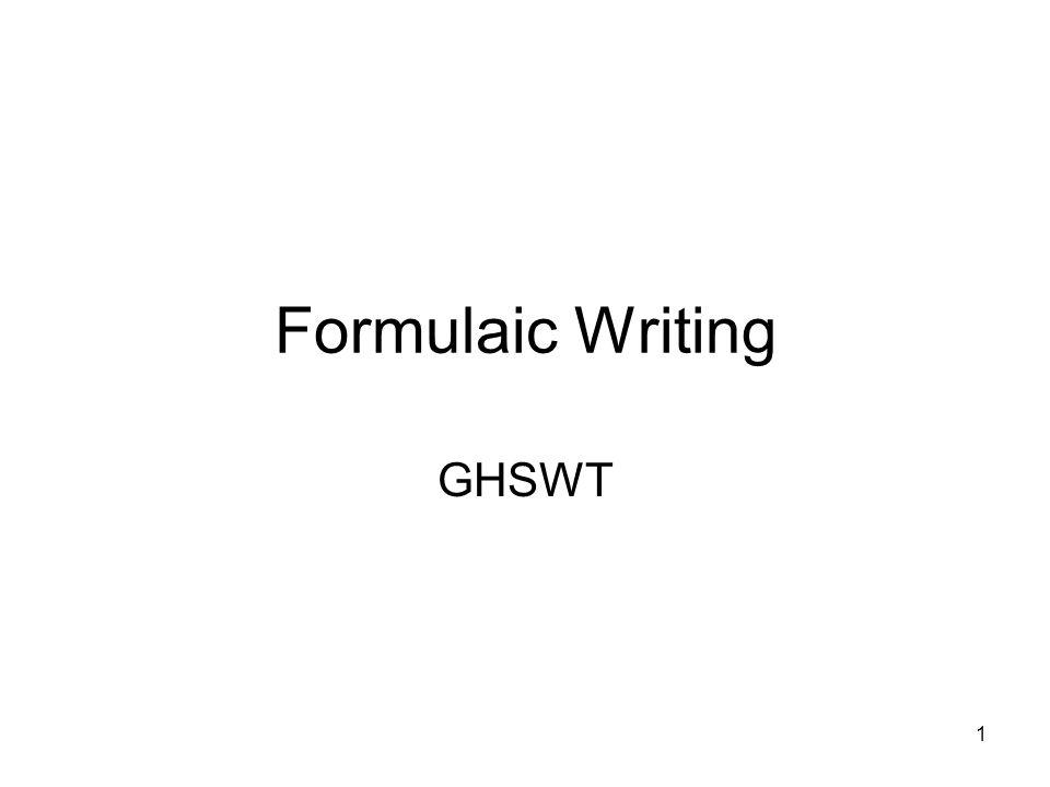 Formulaic Writing GHSWT