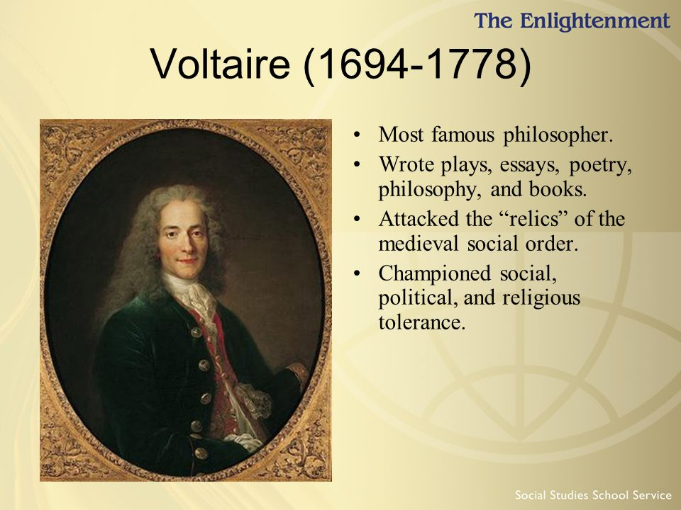 essay voltaire Candide is an outlandishly humorous, far-fetched tale by voltaire satirizing the optimism espoused by the philosophers of the age of enlightenment.