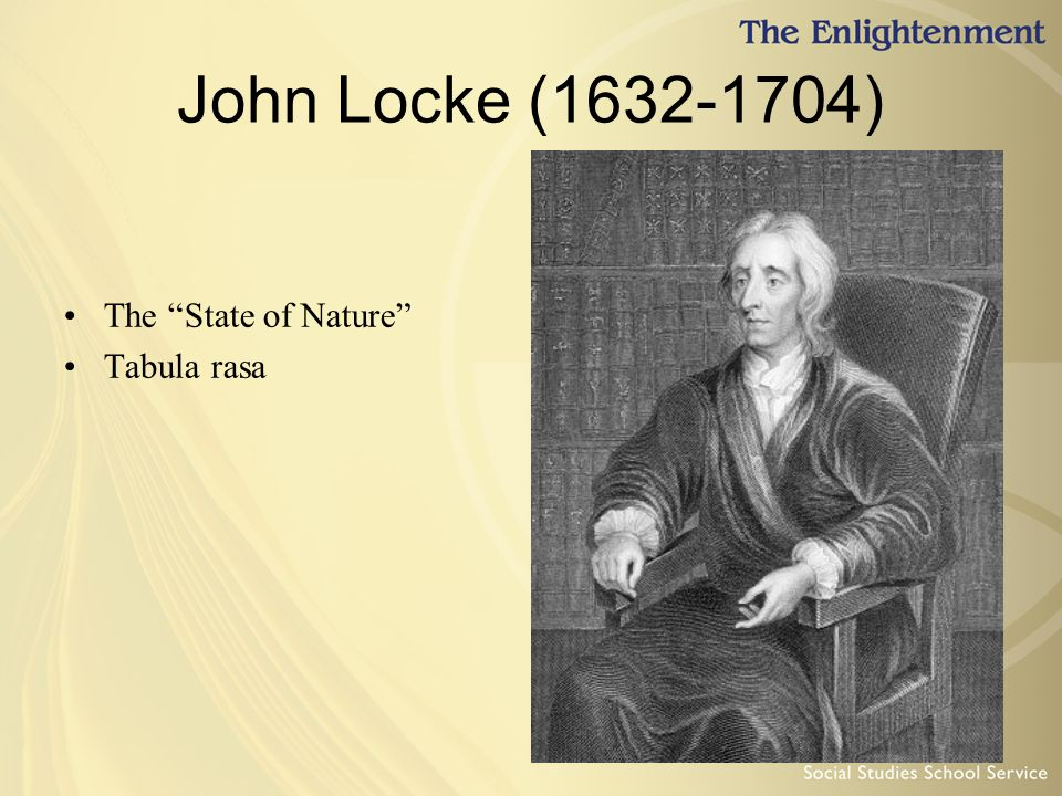 john locke an essay concerning human understanding tabula rasa Full answer john locke puts forth his theory in book ii of his work, an essay concerning human understanding, first published in 1670 he calls the mind a tabula rasa, or blank sheet or writing tablet.