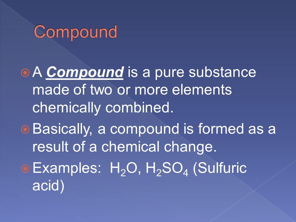 Elemenets, Compounds and Mixtures - ppt video online download