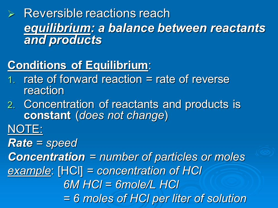 Reversible reactions reach