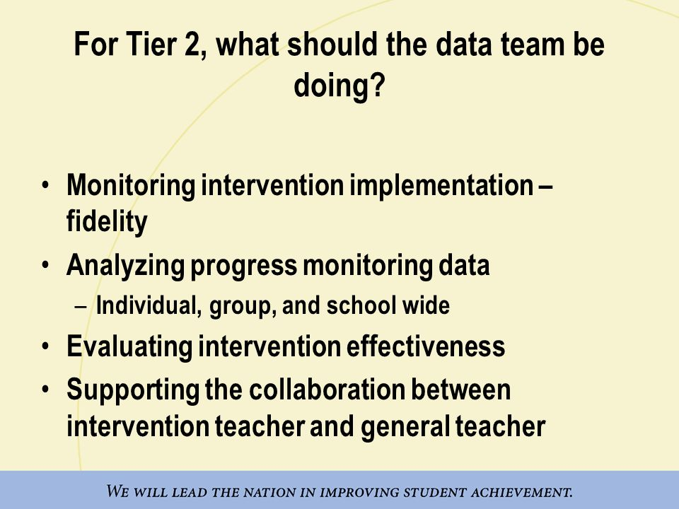 For Tier 2, what should the data team be doing