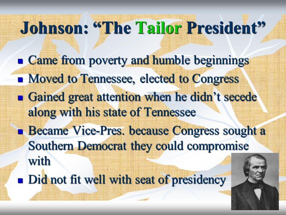 Johnson: The Tailor President