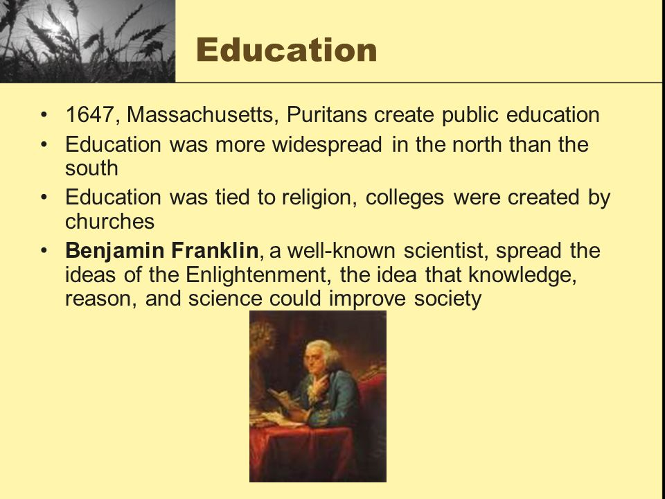 Education 1647, Massachusetts, Puritans create public education