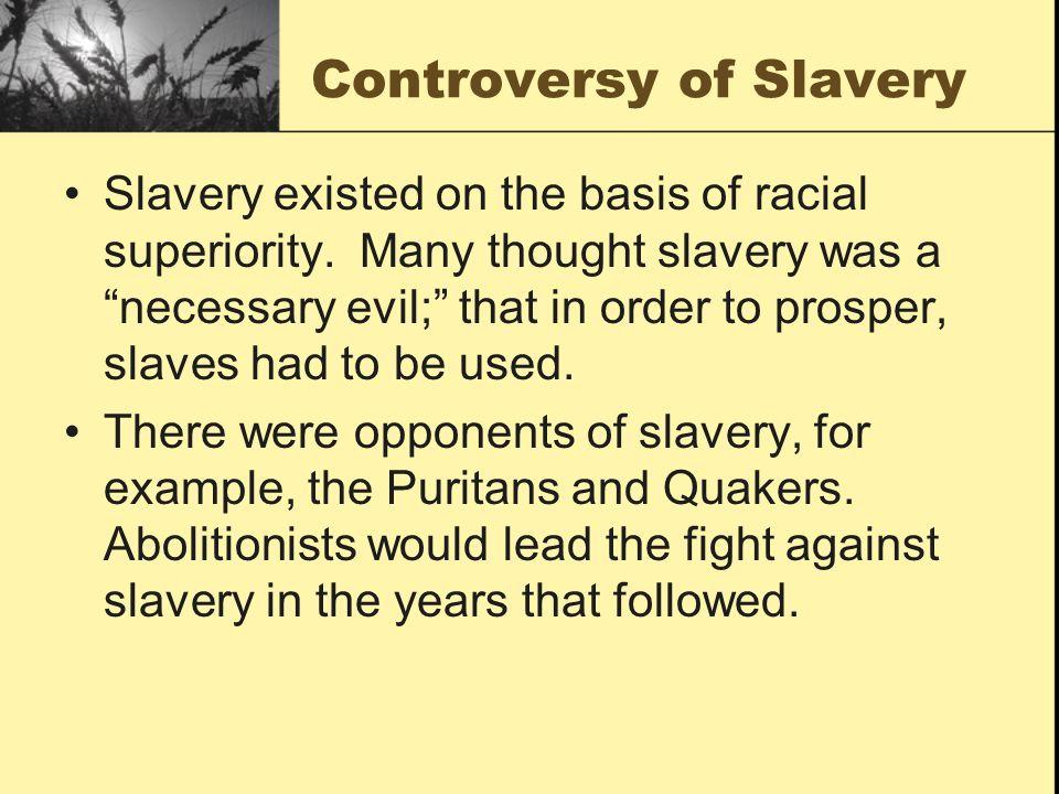 Controversy of Slavery