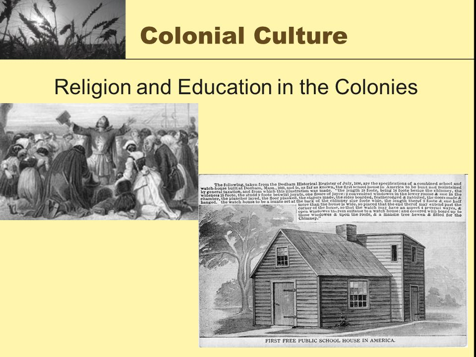 Religion and Education in the Colonies