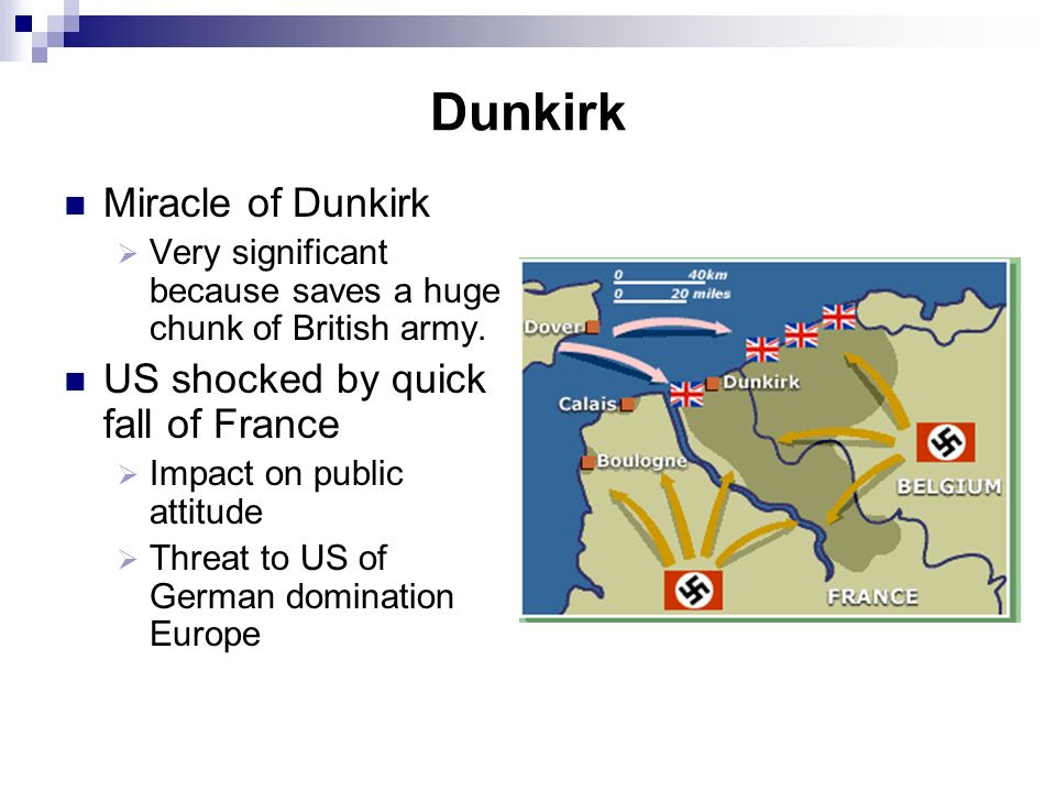 Dunkirk Miracle of Dunkirk US shocked by quick fall of France
