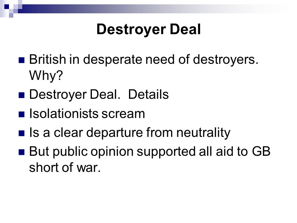 Destroyer Deal British in desperate need of destroyers. Why