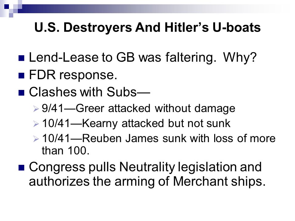 U.S. Destroyers And Hitler's U-boats