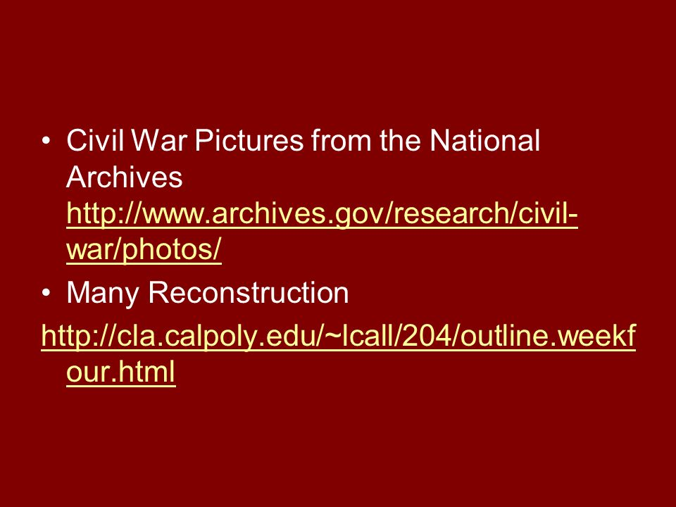 Civil War Pictures from the National Archives http://www. archives