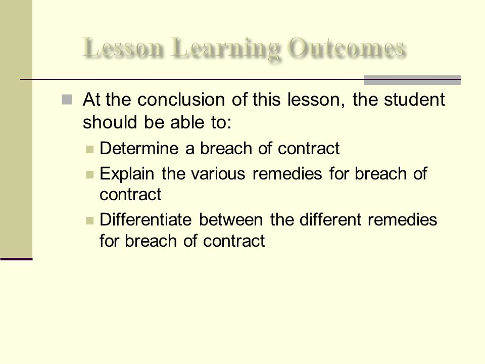Breach Of Contract And Remedies - Ppt Video Online Download