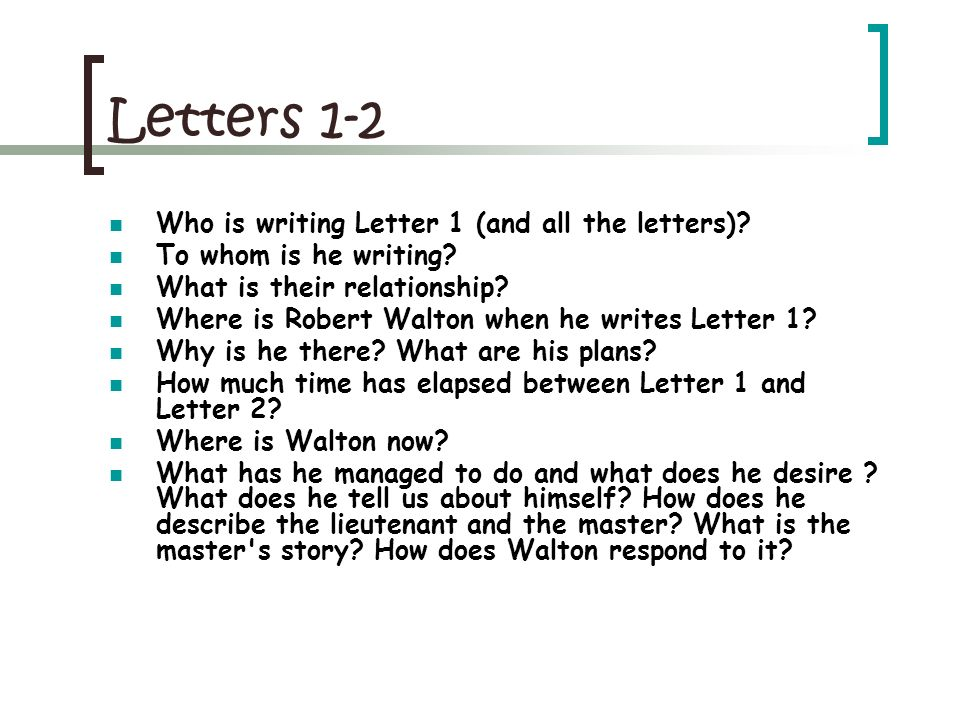 Letters 1-2 Who is writing Letter 1 (and all the letters)